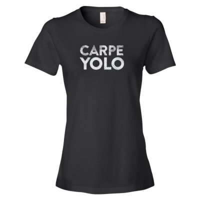 Carpe Yolo T-Shirt – Women's